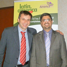 Juan Forteze, sales, Vox International and Harish Shroff, Eastern sales manager, OLAT.
