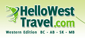 HelloWestTravel.com - Western Edition BC - AB - SK - MB